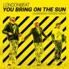 Londonbeat - You+Bring+On+The+Sun+%282k19+Remix%29